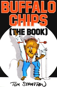 Buffalo Chips: The Book